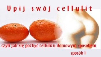 Odchudzaniejestproste.pl-upij-swoj-cellulit-350x200