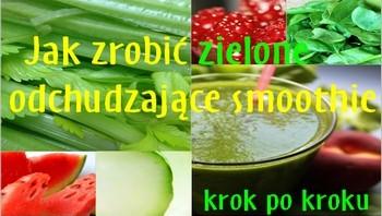 odchudzaniejestproste.pl-jak-zrobic-zielone-odchudzjace-smoothie-350x200