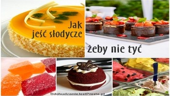 OdchudzanieJestProste.pl - jak jeść słodycze żeby nie przytyć