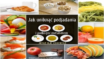 jesz ile chcesz bez podjadania  zwłaszcza wieczorem - i odchudzaniejestproste.pl