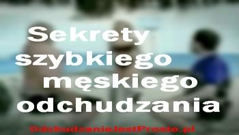 OdchudzanieJestProste.pl-szybkie-meskie-odchudzanie