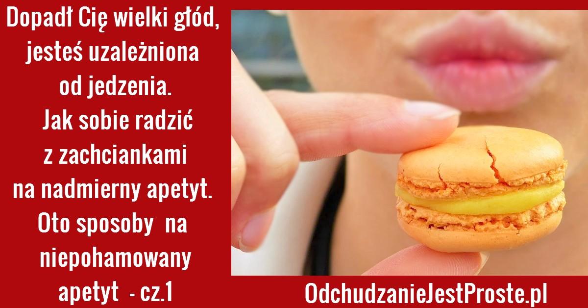 OdchudzanieJestProste.pl-na-nadmierny-apetyt